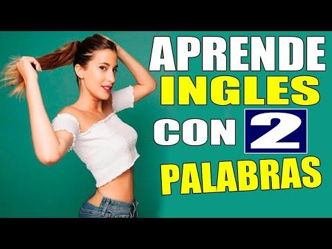 Aprende ingles SOLO CON 2 PALABRAS y tu INGLES será 20 veces mejor!