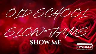 Glenn Jones   Old School Slow Jams Vol.15   HYROADRadio.com