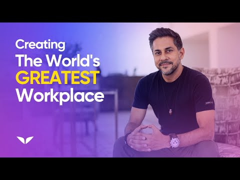 5 Steps to Creating the World's Greatest Workplace