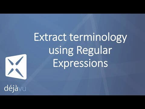 Extract terminology with Déjà Vu X3 using Regular Expressions