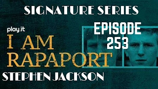 I Am Rapaport Stereo Podcast Episode 253 - Stephen Jackson