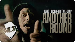 Tepki X Misha X Motive X Staple - Another Round (On The Wall Part I) [prod. by Fireonblack]