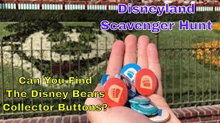 Scavenger Hunt! Find The Hidden Disney Bears Buttons At Disneyland