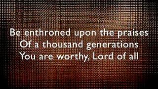 Be Enthroned lyrics / music video - Bethel Music (Jeremy Riddle)
