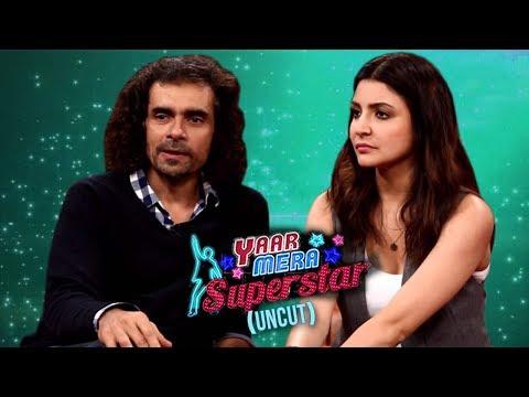 Anushka Sharma Takes A Dig At Imtiaz Ali For Foreign Location Shoots | 'Yaar Mera Superstar 2'