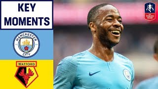 Sterling's Hat-Trick in FA Cup Final Win! | Manchester City 6-0 Watford | Emirates FA Cup 2018/19
