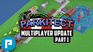 Parkitect Multiplayer - First Look - Park Build Part 1
