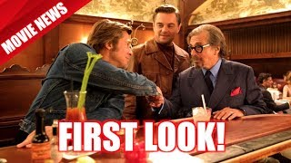 First Look At Once Upon A Time In Hollywood Revealed!