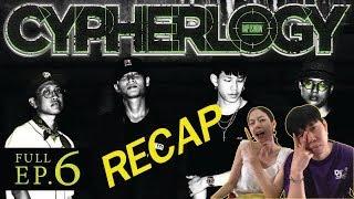 RECAP CYPHERLOGY EP.6 : SSSUNSHINE x LAZYLOXY x ZEESKY x AUTTA | l【THAILAND RECAP/REVIEW/REACTION】