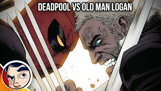 Deadpool Vs Old Man Logan (Wolverine) - Complete Story