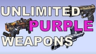 Unlimited PURPLE Weapons In Borderlands 2 (Amazing loot)