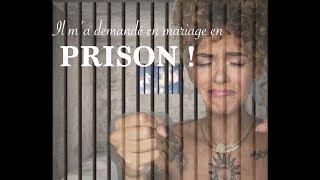 STORY TIME : J'ai été demandée en mariage en prison 😱