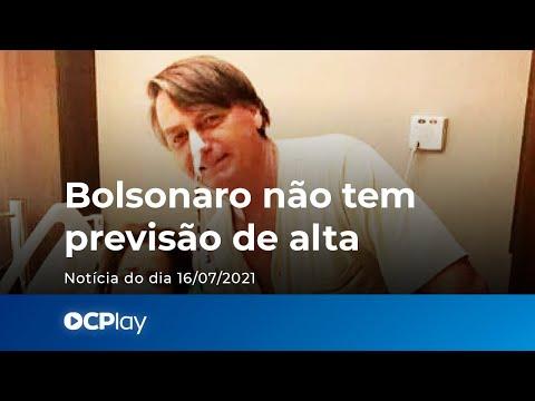 Bolsonaro não tem previsão de alta