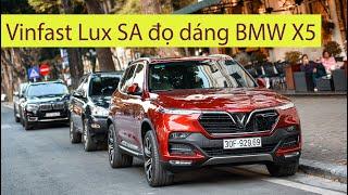 Vinfast Lux SA 2.0 1,414 tỷ đọ dáng BMW X5 hơn 4 tỷ tại Thánh Địa Siêu xe