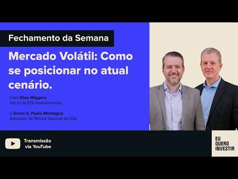 Mercado Volátil - Como se posicionar no atual cenário.