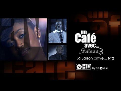 Un Café Avec.... - La Saison3 arrive.... N°2