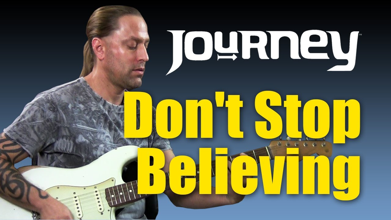 how to play don t stop believing guitar