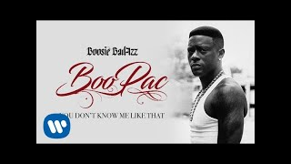 Boosie Badazz - You Don't Know Me Like That (Official Audio)