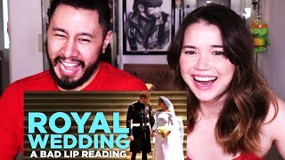 """ROYAL WEDDING"" - A BAD LIP READING 