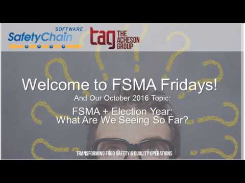 FSMA Fridays October 2016 - FSMA + Election Year: What Have We Seen So Far?