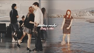 someday maybe | craig & ellie (the story of 2x22-8x22)