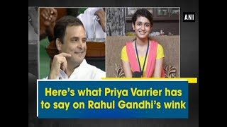 Here's what Priya Varrier has to say on Rahul Gandhi's win..