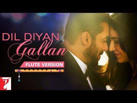 Flute Version: Dil Diyan Gallan   Tiger Zinda Hai   Vishal and Shekhar   Irshad Kamil   Vijay Tambe