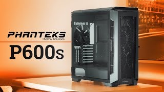 Phanteks P600s - This One is Different!
