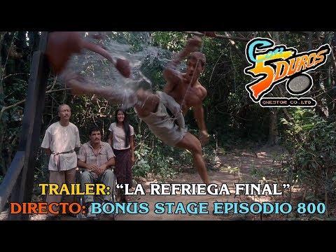 "TRAILER: ""LA REFRIEGA FINAL"" (DIRECTO: BONUS STAGE EPISODIO 800)"