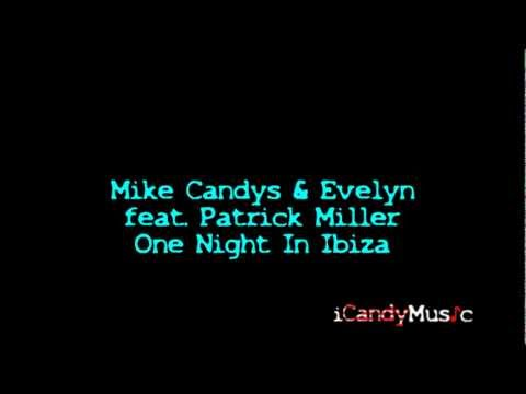 Mike Candys & Evelyn feat. Patrick Miller - One Night In Ibiza [Official Lyrics Video | HQ/HD]
