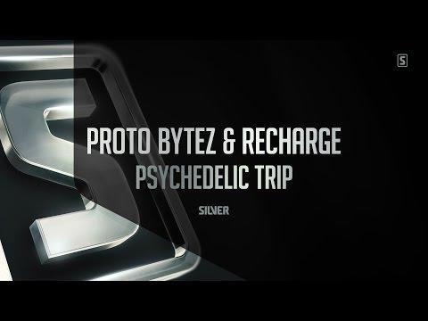Proto Bytez & Recharge - Psychedelic Trip (#SSL063)
