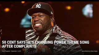 50 CENT CHANGES POWER THEME SONG BACK!