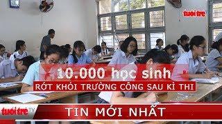 ⚡ NÓNG | Hơn 19.000 học sinh TP.HCM rớt khỏi trường công lập
