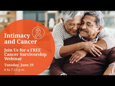 Intimacy and Cancer Webinar 6-29-21