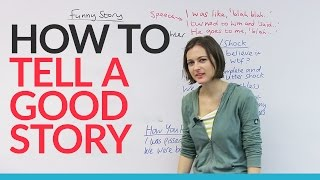 How to tell a story like a native English speaker