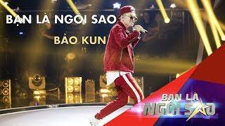 Ca khúc Chủ Đề  Bạn Là Ngôi Sao - Bảo Kun | Be A Star - Bạn Là Ngôi Sao