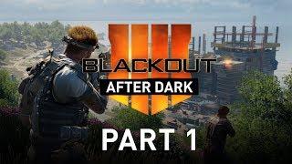 Part 1 | Blackout After Dark