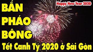 Bắn pháo hoa ở Sài Gòn đón năm mới 2020 Tết Canh Tý