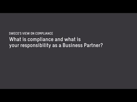 What is compliance and what is your responsibility as a Business Partner?