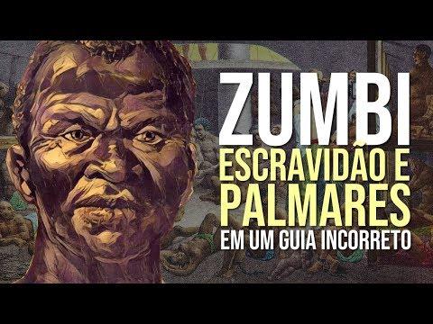 Documentário Zumbi, Escravidão e Palmares em um Guia Incorreto