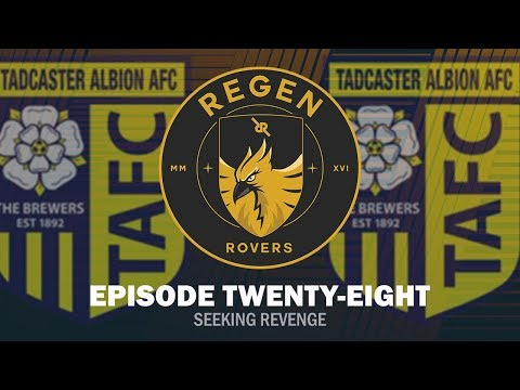 Regen Rovers | Episode 28 - Seeking Revenge | Football Manager 2019