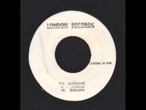 Baixar To Survive + Dub - W. Brown (London Records)