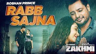 Rabb Sajna – Roshan Prince – Zakhmi Video HD