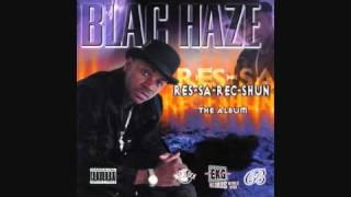 Blac Haze - Let Me Holla At Cha