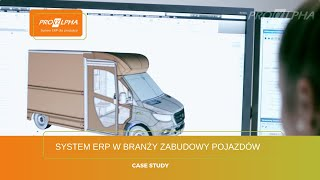System ERP w branży zabudowy pojazdów i naczep - przykład wdrożenia