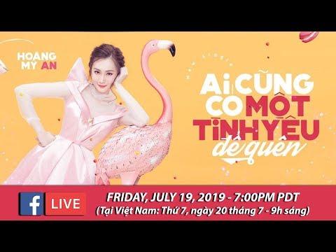 Livestream với Hoàng Mỹ An - July 19, 2019