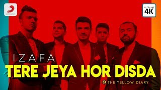 Tere Jeya Hor Disda – The Yellow Diary – Izafa