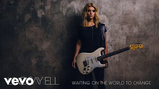 Lindsay Ell - Waiting on the World to Change (Official Audio)