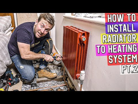 HOW TO ADD A RADIATOR TO EXISTING HEATING SYSTEM Pt.2