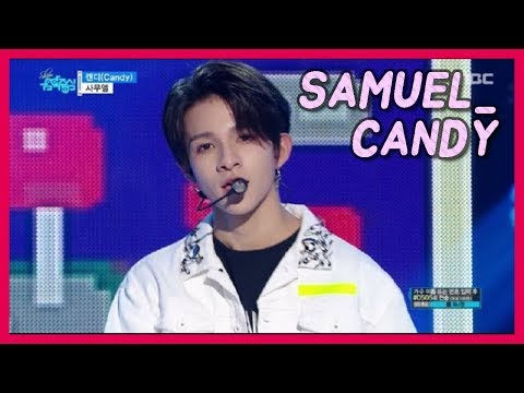 [HOT] SAMUEL - Candy, 사무엘 - 캔디 20171216